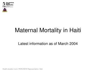 Maternal Mortality in Haiti