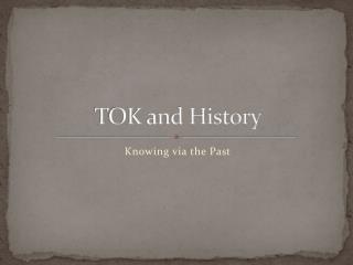 TOK and History