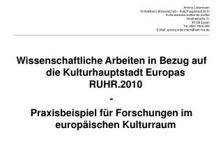 Wissenschaftliche Arbeiten in Bezug auf die Kulturhauptstadt Europas RUHR.2010  -