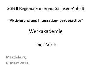 Magdeburg , 6.  M�rz  2013.