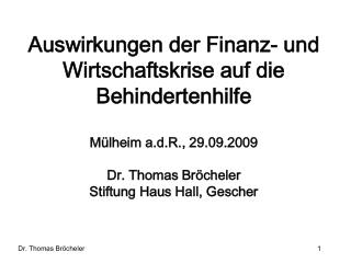 Finanzkrise, Wirtschaftskrise, Sozialkrise Finanzierung der Behindertenhilfe in NRW