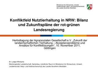 Konfliktfeld Nutztierhaltung in NRW: Bilanz und Zukunftspl�ne der rot-gr�nen Landesregierung