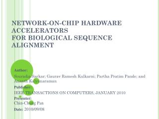 NETWORK-ON-CHIP HARDWARE ACCELERATORS FOR BIOLOGICAL SEQUENCE ALIGNMENT