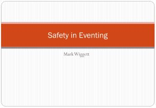 Safety in Eventing