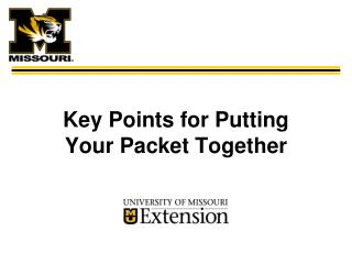 Key Points for Putting Your Packet Together