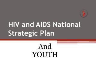 HIV and AIDS National Strategic Plan
