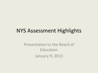NYS Assessment Highlights