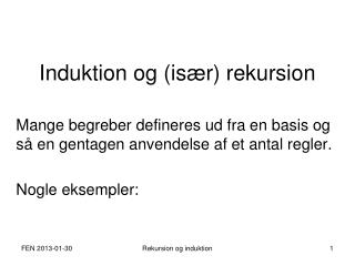 Induktion og (især) rekursion