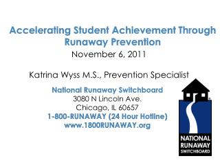 Accelerating Student Achievement Through Runaway Prevention
