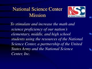National Science Center Mission