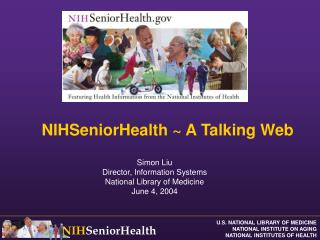 NIHSeniorHealth ~ A Talking Web