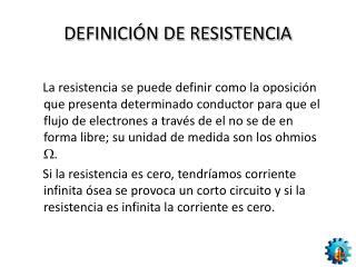 DEFINICIÓN DE RESISTENCIA
