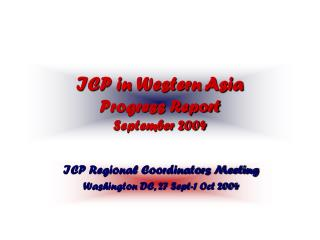 ICP in Western Asia Progress Report September 2004