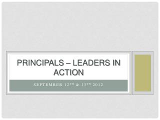 Principals – leaders in action