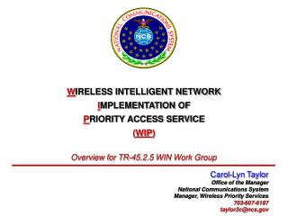 W IRELESS INTELLIGENT NETWORK I MPLEMENTATION OF P RIORITY ACCESS SERVICE ( WIP )