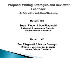 Proposal Writing Strategies and Reviewer Feedback ( An Interactive, Web-Based Workshop)