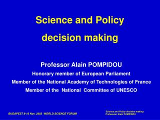 Science and Policy  decision making