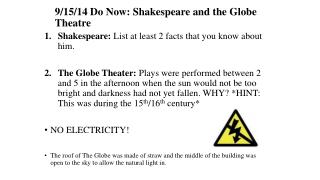 9/15/14 Do Now: Shakespeare and the Globe Theatre