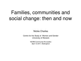 Families, communities and social change: then and now