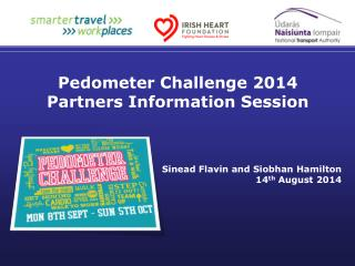 Pedometer Challenge 2014 Partners Information Session