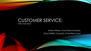 CUSTOMER SERVICE:  THEN AND NOW