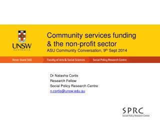 Community services funding  & the non-profit sector ASU Community Conversation, 9 th  Sept 2014