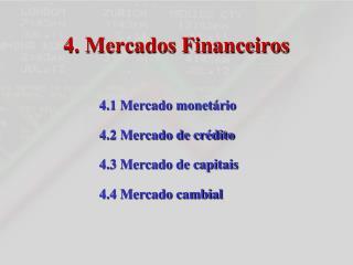 4. Mercados Financeiros