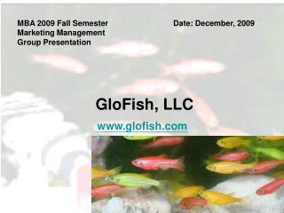 GloFish, LLC