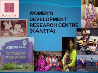 WOMEN ' S  DEVELOPMENT  RESEARCH CENTRE ( KANITA )