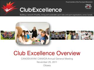 Club Excellence Overview