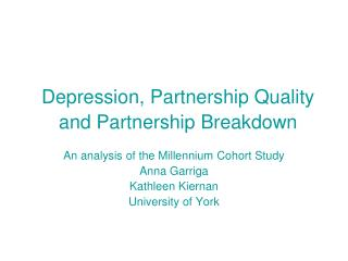 Depression, Partnership Quality and Partnership Breakdown