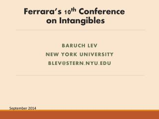 Ferrara's 10 th  Conference  on Intangibles