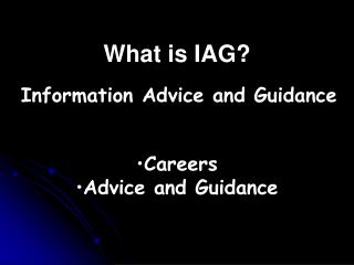 What is IAG?