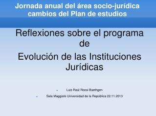 Jornada anual del área socio-jurídica cambios del Plan de estudios