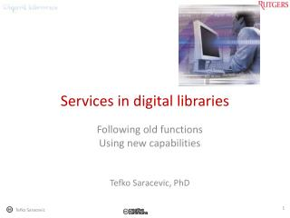 Services in digital libraries