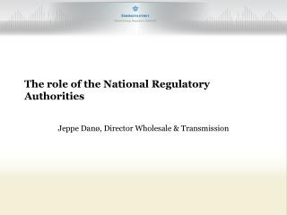 The role of the National Regulatory Authorities