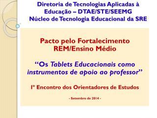 Pacto pelo Fortalecimento REM/Ensino M�dio