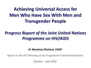 Dr Mandeep Dhaliwal, UNDP Report to the 26 th  Meeting of the  Programme  Coordinating Board