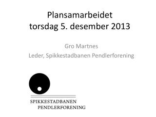 Plansamarbeidet torsdag 5. desember 2013