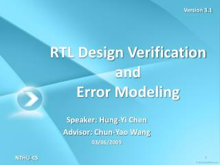 RTL Design Verification  and  Error Modeling