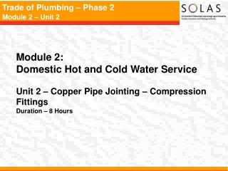Module 2:   Domestic Hot and Cold Water Service
