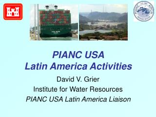 PIANC USA Latin America Activities