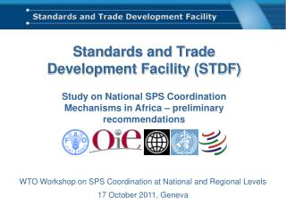 Standards and Trade  Development Facility (STDF)