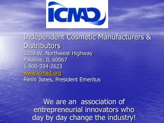 We are an  association of entrepreneurial innovators who day by day change the industry!