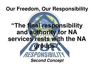 Our Freedom, Our Responsibility