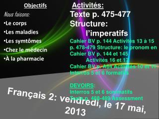 Français  2:  vendredi , le 17  mai , 2013