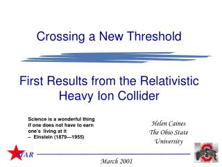 Crossing a New Threshold First Results from the Relativistic Heavy Ion Collider