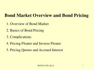 Bond Market Overview and Bond Pricing