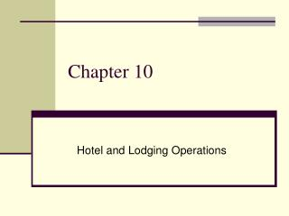 Hotel and Lodging Operations