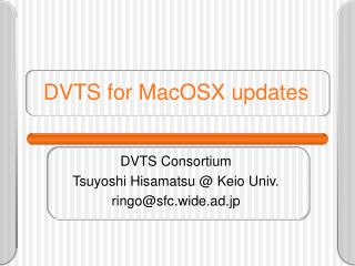 DVTS for MacOSX updates